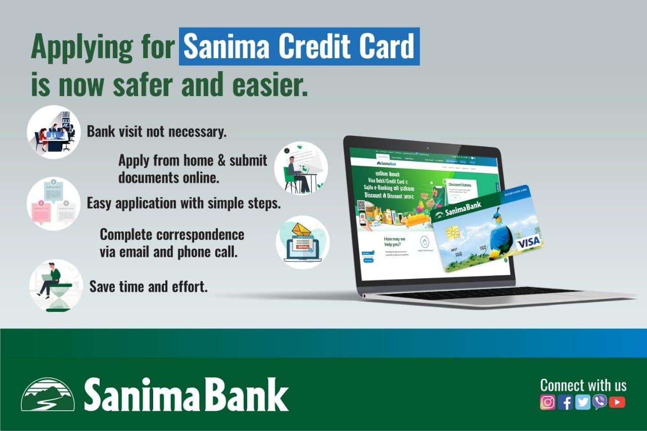 सानिमा बैंकको क्रेडिट कार्ड आवेदन अनलाईन मार्फत् भर्न सकिने